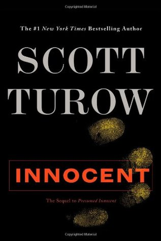 innocent takes place twenty years after the events of presumed innocent rusty sabich has just turned sixty and now serves as chief judge of the state - Presumed Innocent Book