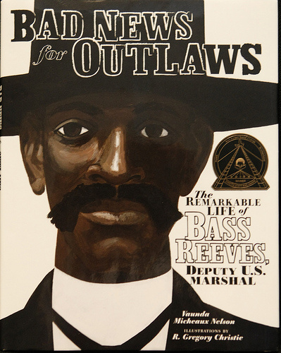 """Black History Month Kid Lit Review of """"Bad News for Outlaws"""" The"""