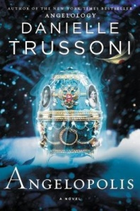 Angelopolis (Angelology #2) - Danielle Trussoni