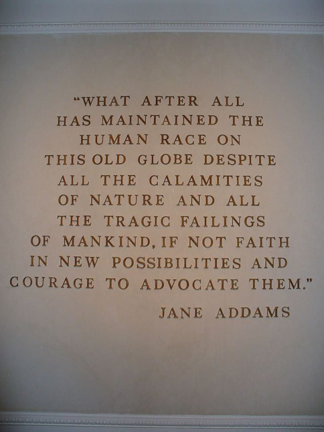 A wall-mounted quote by Jane Addams in The American Adventure (Epcot) in the World Showcase pavilion of Walt Disney World's Epcot Center.