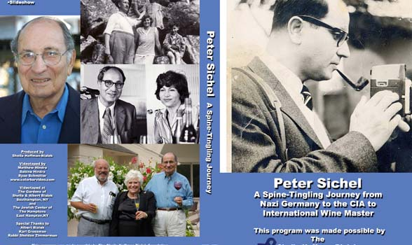 "Cover of DVD, ""Peter Sichel: A Spine-lingling Journey From Nazai Germany to the CIa to International Wine Master."""