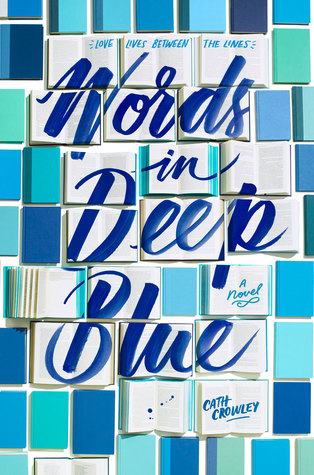 "Review of ""Words in Deep Blue"" by Cath Crowley 